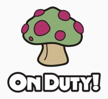 On Duty Shroom by LucieDesigns