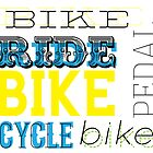 Cycling text graphic by sledgehammer