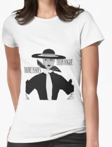 More Issues Than Vogue 2 Womens Fitted T-Shirt