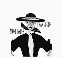 More Issues Than Vogue 2 Unisex T-Shirt