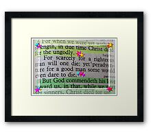 For scarcely for a righteous man will one die: Framed Print