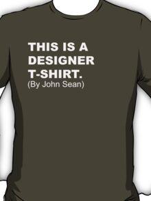 Designer T-Shirt T-Shirt