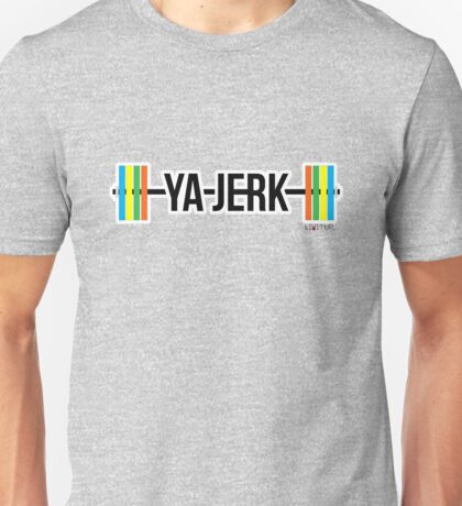 YA JERK - Barbell Unisex T-Shirt