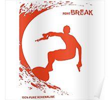 Point Break Movie surfing 100% pure adrenaline Poster