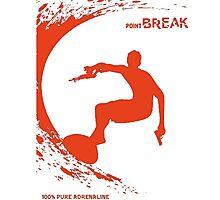 Point Break Movie surfing 100% pure adrenaline Photographic Print