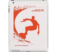 Point Break Movie surfing 100% pure adrenaline iPad Case/Skin