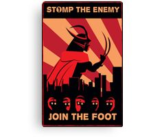 The Foot wants you! Canvas Print