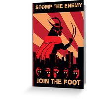 The Foot wants you! Greeting Card