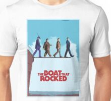 The Boat That Rocked Unisex T-Shirt