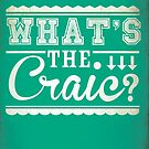 What's the Craic Typography Print by lisa86f