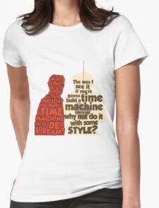 Back to the Future: A Time Machine out of a DeLorean Womens Fitted T-Shirt
