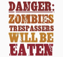 Danger: Zombies Typography Tshirt by lisa86f