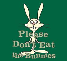 Please Don't Eat the Bunnies Womens Fitted T-Shirt