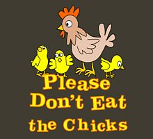 Please Don't Eat the Chicks Womens Fitted T-Shirt