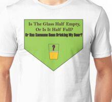 Half Empty? Unisex T-Shirt