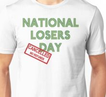 National Losers' Day Unisex T-Shirt