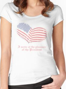 I serve at the pleasure of the President Women's Fitted Scoop T-Shirt