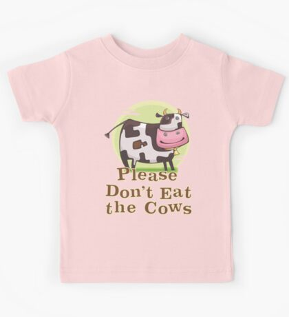 Please Don't Eat the Cows Kids Tee