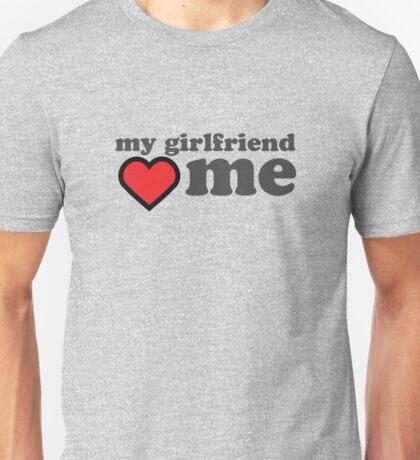 My Girlfriend Loves Me Valentines Day Unisex T-Shirt