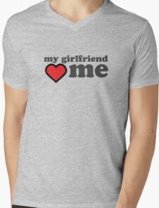 My Girlfriend Loves Me Valentines Day Mens V-Neck T-Shirt