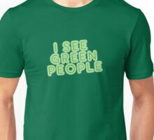 I See Green People St Patricks Day Unisex T-Shirt