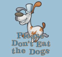 Please Don't Eat the Dogs Kids Clothes