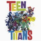 Teen Titans Splatter . by markiieurbanrmx