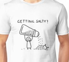 Getting Salty? Unisex T-Shirt