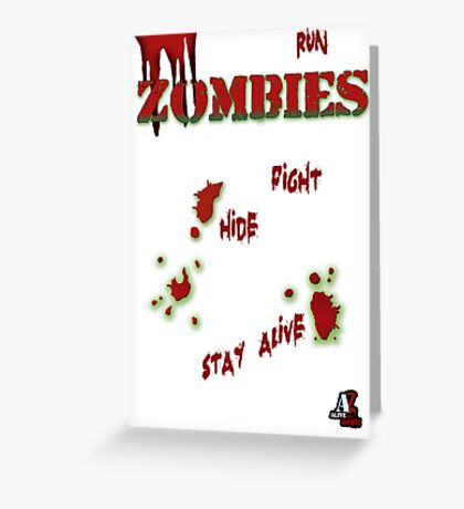 Zombies ... run! Greeting Card