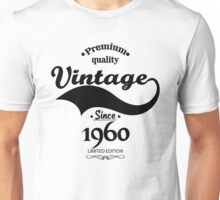 Premium Quality Vintage Since 1960 Limited Edition Unisex T-Shirt