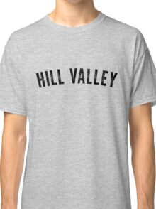 Hill Valley Shirt Classic T-Shirt
