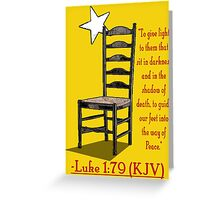 Luke 1:79 (KJV) Greeting Card