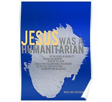 Jesus was a humanitarian Poster