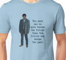 Mike Milligan Quote (FARGO) Unisex T-Shirt