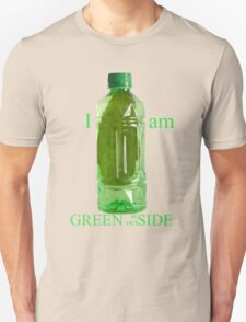 I am Green Inside Outside T-Shirt
