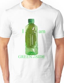 I am Green Inside Outside Unisex T-Shirt