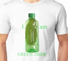 I am Green Inside Outside Unisex T-Shirt