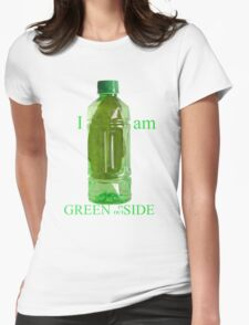 I am Green Inside Outside Womens Fitted T-Shirt