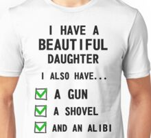 I Have A Beautiful Daughter Unisex T-Shirt
