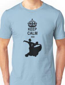 Keep Calm and Ballroom Dance Unisex T-Shirt