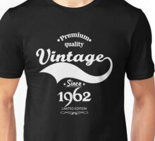 Premium Quality Vintage Since 1962 Limited Edition Unisex T-Shirt
