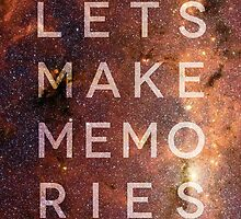 Let's Make Memories by Zeke Tucker