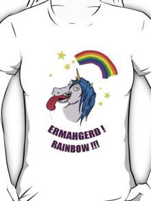 ERMAHGERD RAINBOW! T-Shirt