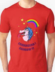 ERMAHGERD RAINBOW! Unisex T-Shirt