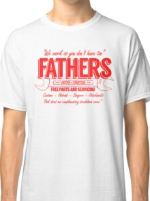 Fathers Autocentre Classic T-Shirt