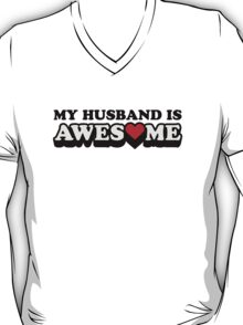 My Husband Is Awesome Valentines T-Shirt