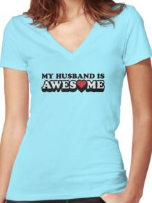 My Husband Is Awesome Valentines Women's Fitted V-Neck T-Shirt