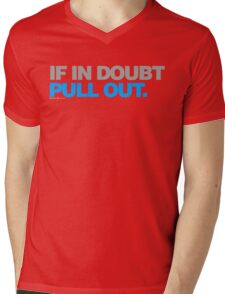 If In Doubt. Pull Out Mens V-Neck T-Shirt