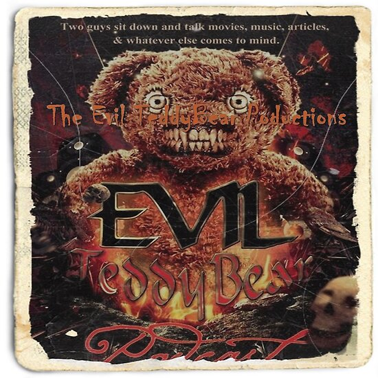 The Evil TeddyBear Poductions by KorEvil2013