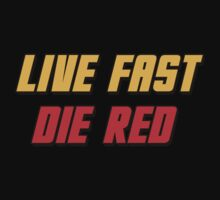 Live Fast Die Red Kids Clothes